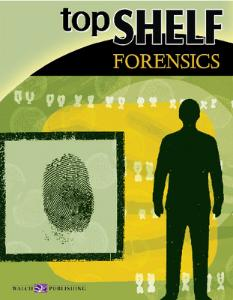 Top Shelf Science: Forensics