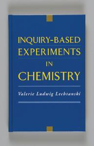 Inquiry–Based Experiments in Chemistry
