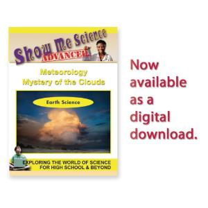 Show Me Science: Earth Science Meteorology - Mystery of the Clouds