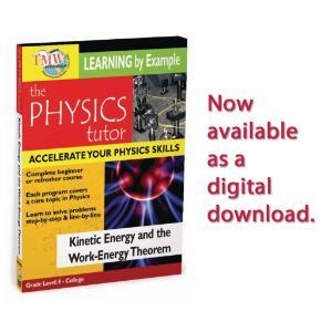 Physics Tutor: Kinetic Energy and  Work-Energy orem