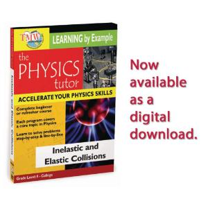 Physics Tutor: Inelastic and Elastic Collisions