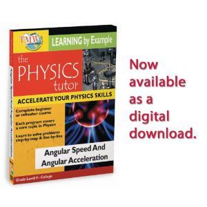 Physics Tutor: Angular Speed and Angular Acceleration