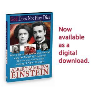 God Does Not Play Dice - Albert & Mileva Einstein