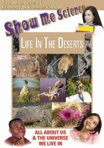 Show Me Science: Life In The Deserts Video