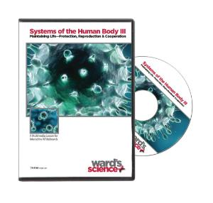 Interactive Whiteboard Lessons: Systems of the Human Body III: Maintaining Life - Protection, Reproduction and Cooperation CD-ROM