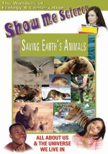 Show Me Science: Saving Earths Animals Video